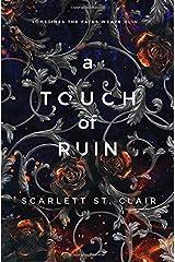 A Touch Of Ruin Relié