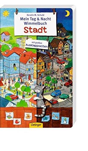 Mein Tag & Nacht Wimmelbuch: Stadt