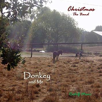 Donkey and Me