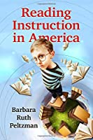 Reading Instruction in America