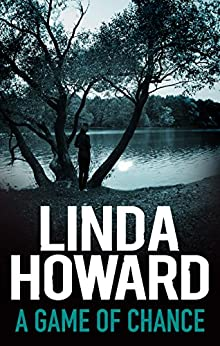 A Game Of Chance (Bestselling Author Collection) by [Linda Howard]