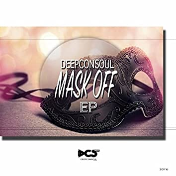 Mask Off EP