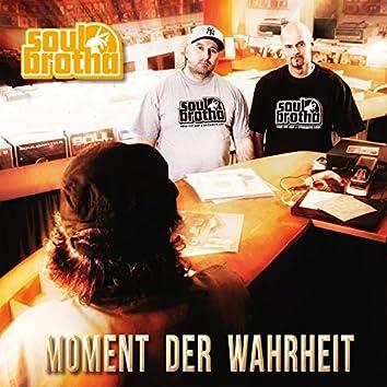 Moment der Wahrheit (Deluxe Edition)