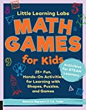 Little Learning Labs: Math Games for Kids, abridged paperback edition: 25+ Fun, Hands-On Activities for Learning with Shapes, Puzzles, and Games (English Edition)