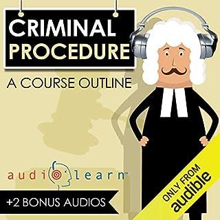 Criminal Procedure AudioLearn - A Course Outline audiobook cover art