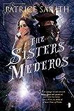 The Sisters Mederos (Tales of Port Saint Frey)