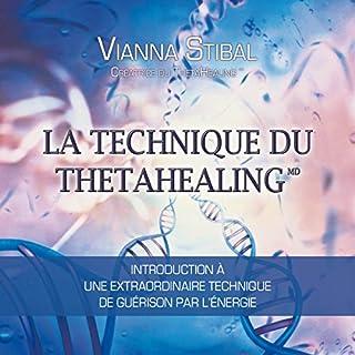 Couverture de La technique du Thetahealing