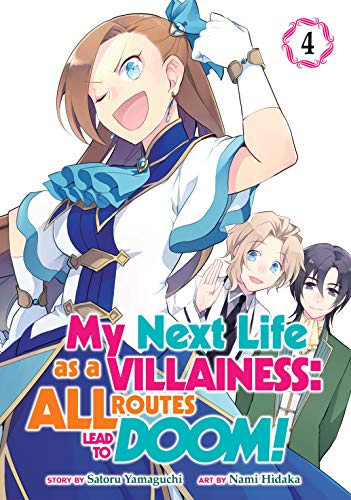 My Next Life as a Villainess: All Routes Lead to Doom! Vol. 4...
