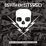 Songtexte von Death by Stereo - Black Sheep of the American Dream