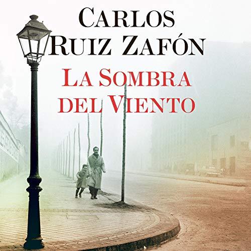 La Sombra del Viento [The Wind's Shadow] Audiobook By Carlos Ruiz Zafón cover art