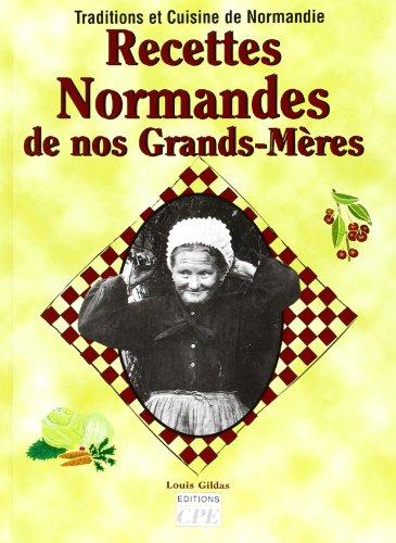Recettes Normandes de Nos Grands-Mères