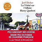 La Vérité sur l'Affaire Harry Quebert audiobook cover art