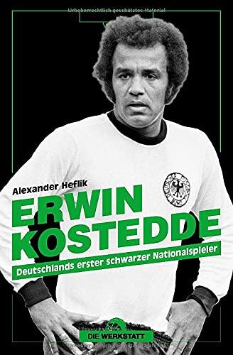 Erwin Kostedde: Deutschlands erster schwarzer Nationalspieler