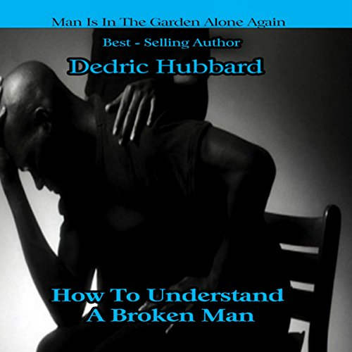 Couverture de How to Understand a Broken Man