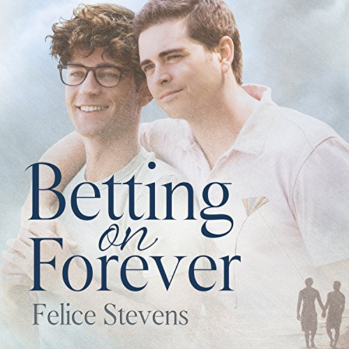 Betting on Forever audiobook cover art