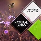 Natural Lands - Perfumes of Nature