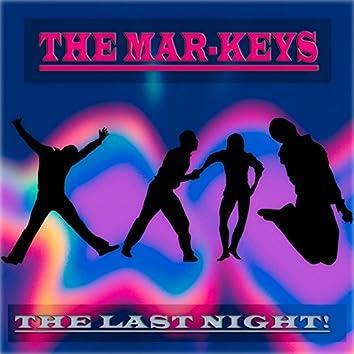 The Last Night! (Classic Original Album - Remastered)
