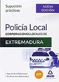 Policía Local de Extremadura. Supuestos prácticos