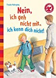 Der Bücherbär: Eine Geschichte für Erstleser: Nein, ich geh nicht mit, ich kenn dich nicht!