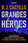 Grandes Héroes par Castillo