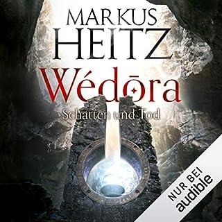 Schatten und Tod     Wédora 2              Autor:                                                                                                                                 Markus Heitz                               Sprecher:                                                                                                                                 Uve Teschner                      Spieldauer: 18 Std. und 50 Min.     2.217 Bewertungen     Gesamt 4,7