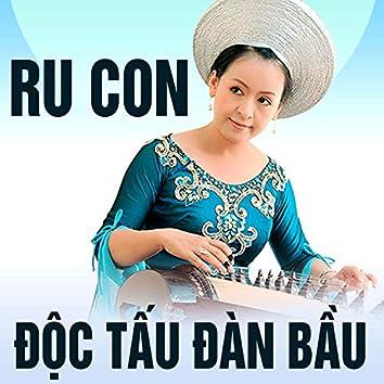 Ru con (Độc tấu đàn bầu)