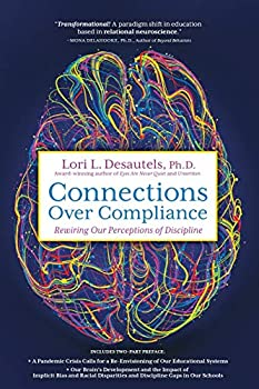Connections Over Compliance  Rewiring Our Perceptions of Discipline