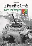 La première armée française dans les Vosges, 1944-45