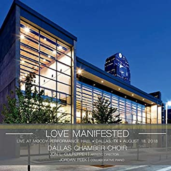 Love Manifested - Live at Moody Performance Hall