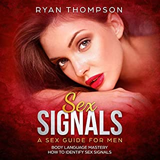 Sex Signals: A Sex Guide for Men cover art