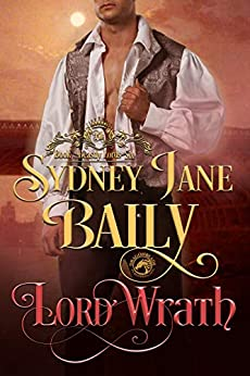 Lord Wrath (Beastly Lords Book 6) by [Sydney Jane Baily]