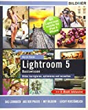Lightroom 5 - Bilder korrigieren, optimieren, verwalten: Mit Lightroom mobile für iPad & iPhone - inkl. GRATIS E-Book