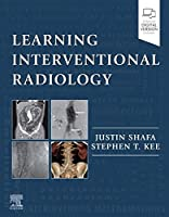 Learning Interventional Radiology, 1e