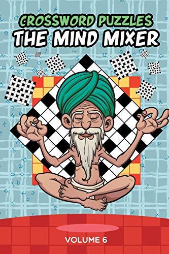 Crossword Puzzles: The Mind Mixer Volume 6