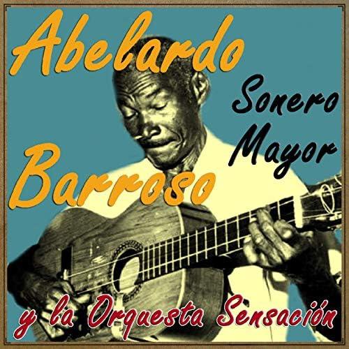 Abelardo Barroso feat. Rolando Valdés y Su Orquesta Sensación