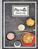 Mes recettes: Livre de vos Recettes, couverture Cuisine Chin