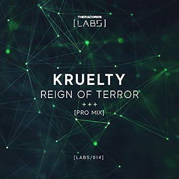 Reign of Terror (Pro Mix)