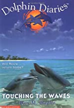 Best dolphin diaries touching the waves Reviews
