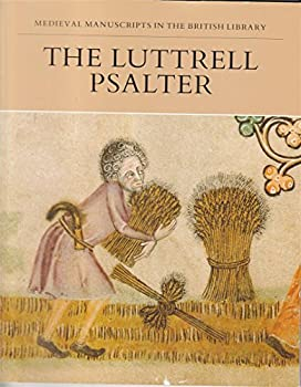 The Luttrell Psalter (Manuscripts in Colour) 0941533913 Book Cover