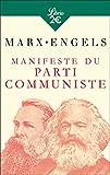 Manifeste du Parti communiste - Précédé de Lire le Manifeste