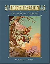 The Unusual Suspects (The Sisters Grimm, Book 2) [Hardcover] [2005] (Author) Michael Buckley