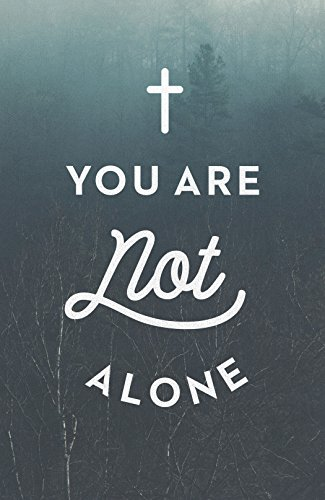 You Are Not Alone (ATS) (Pack of 25)