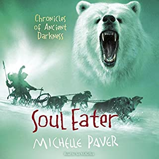Soul Eater     Chronicles of Ancient Darkness, Book 3              By:                                                                                                                                 Michelle Paver                               Narrated by:                                                                                                                                 Sir Ian McKellen                      Length: 6 hrs and 43 mins     295 ratings     Overall 4.8