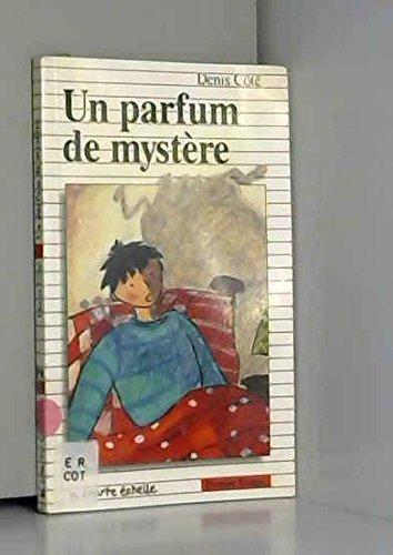 UN Parfum De Mystere (Premier Roman, 78)
