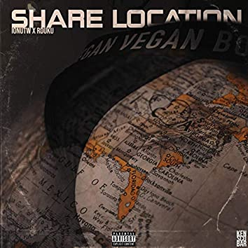 Share Location (feat. Rduku)