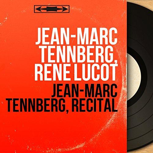 Jean-Marc Tennberg, récital (Mono Version)