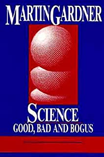 Science: Good, Bad, and Bogus