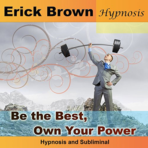 Be the Best, Own Your Power cover art