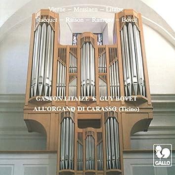 Gaston Litaize e Guy Bovet: All'organo di Carasso (Ticino)