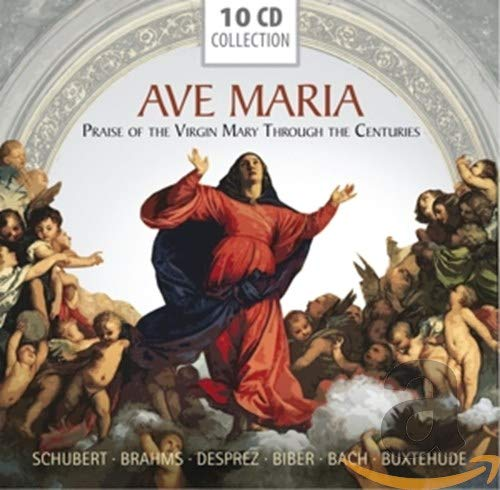 Ave Maria - Praise of the Virgin Mary